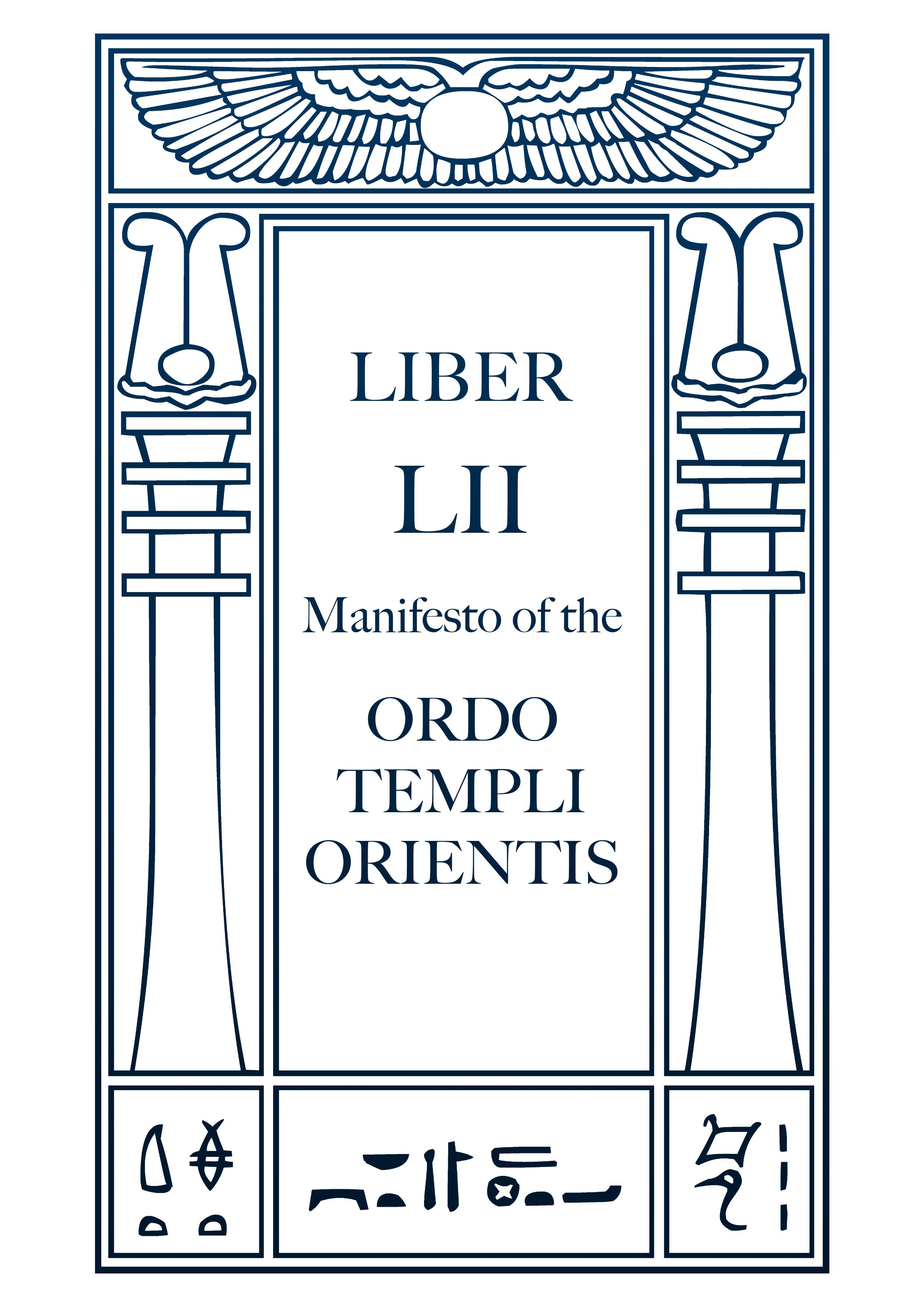 Liber LII – Manifesto of the O.T.O.