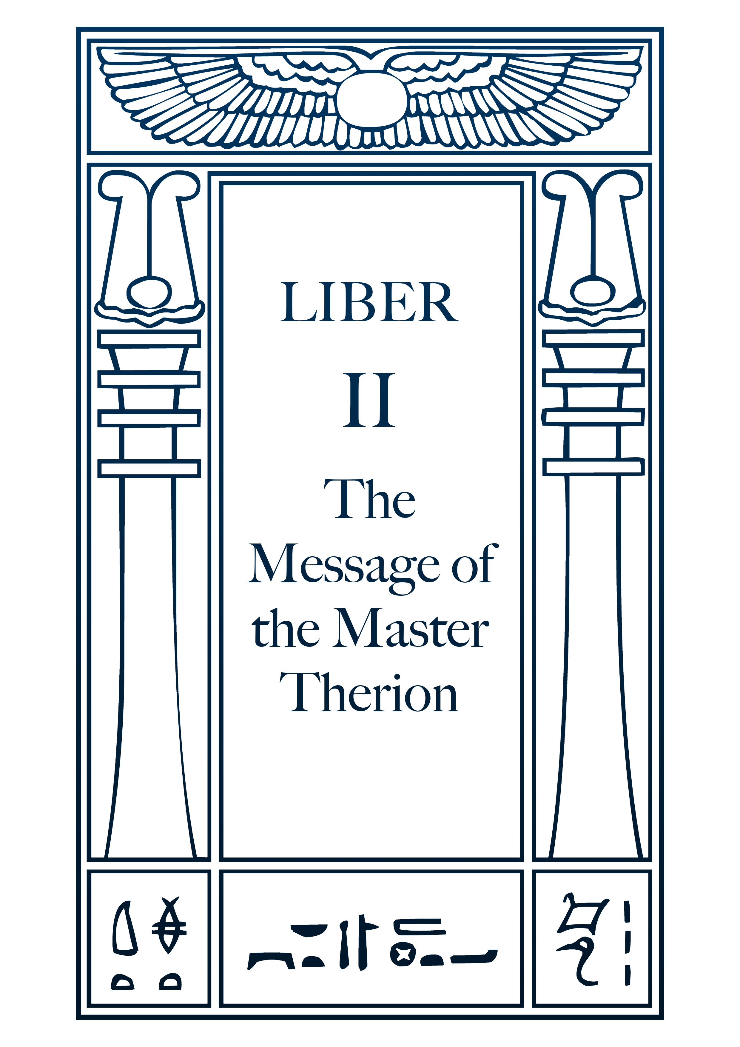 Liber II – The message of the Master Therion