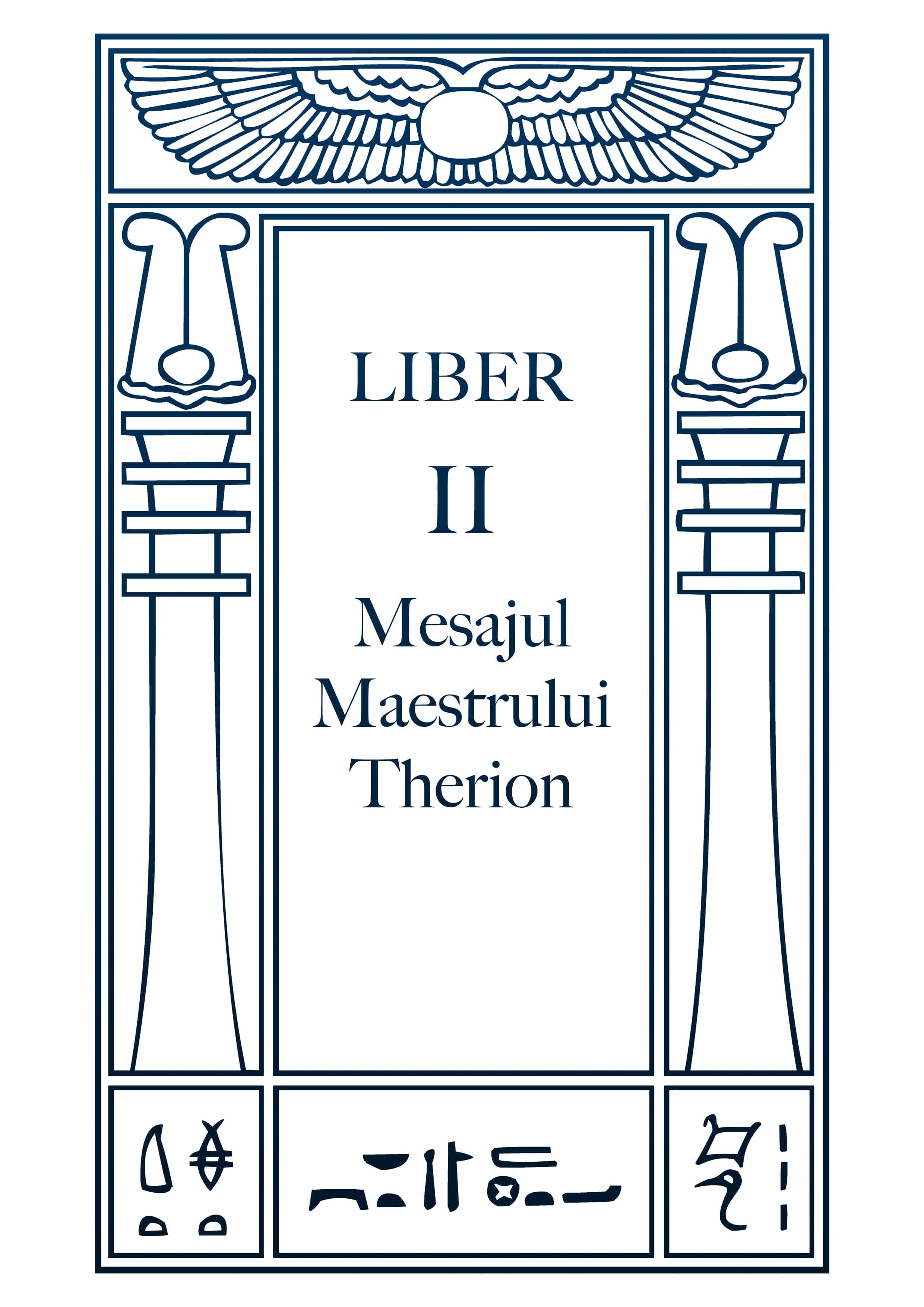 Liber II – Mesajul Maestrului Therion