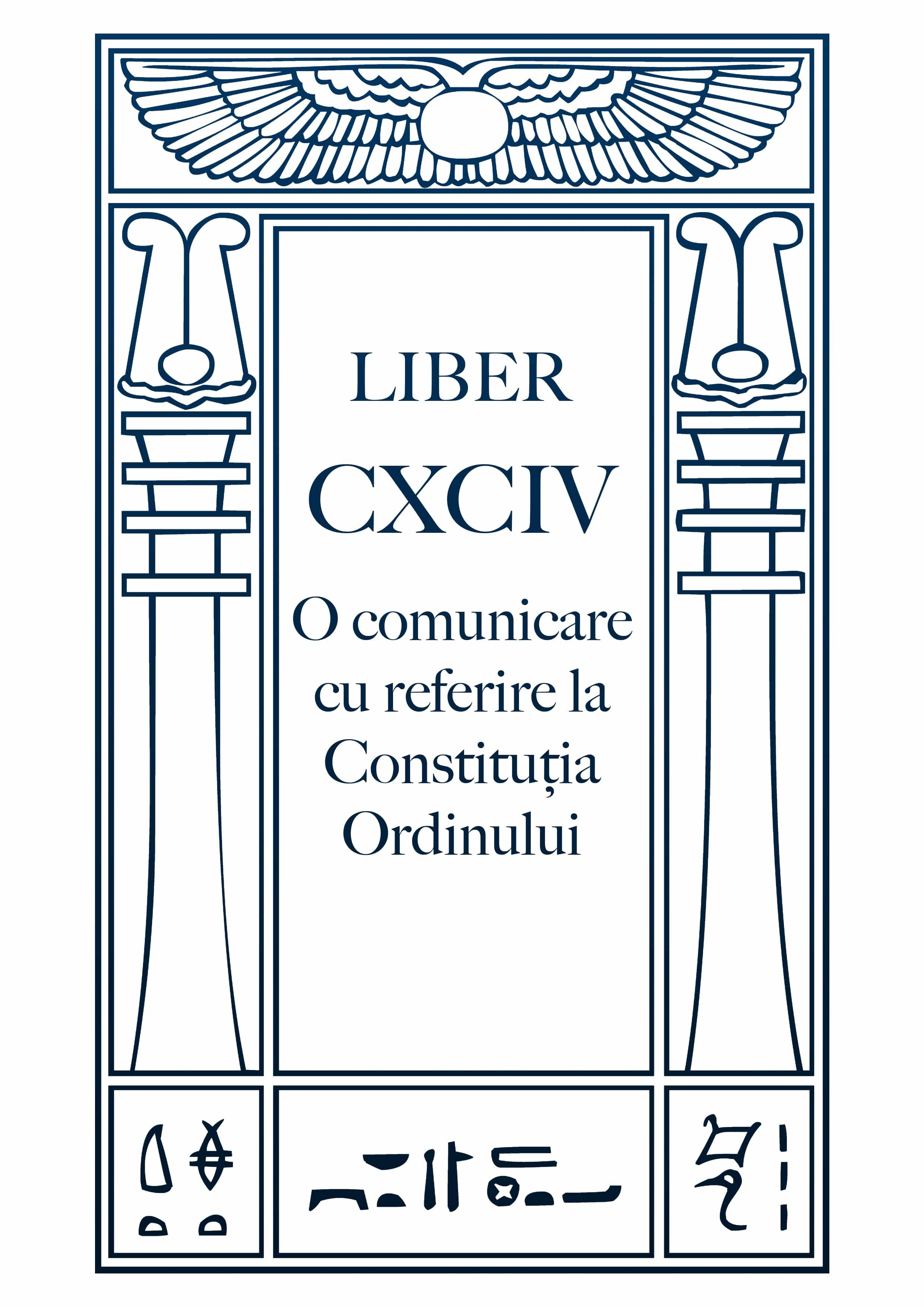 Liber CXCIV – O comunicare cu referire la Constituția Ordinului