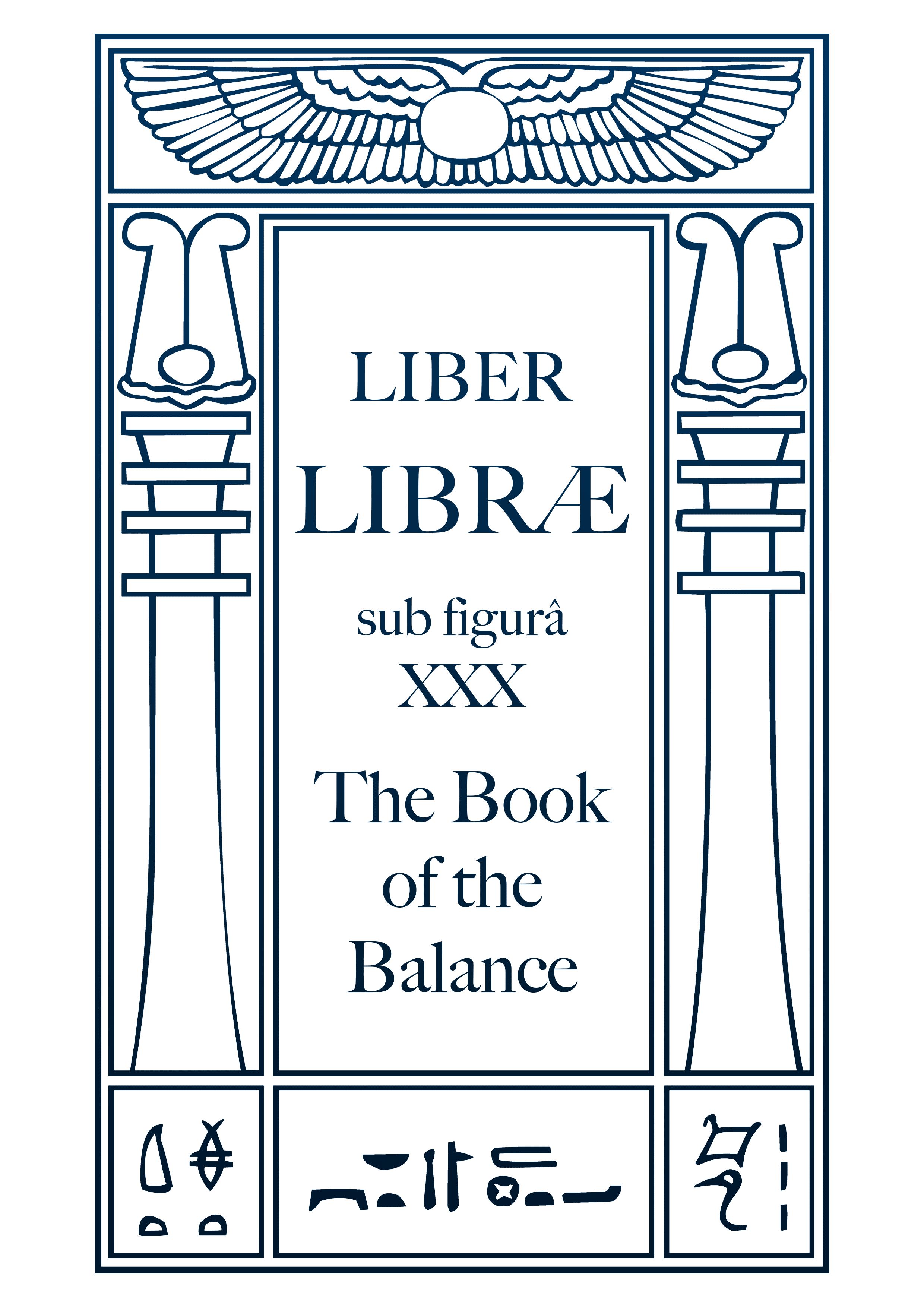 Liber Libræ sub figurâ XXX – The Book of the Balance