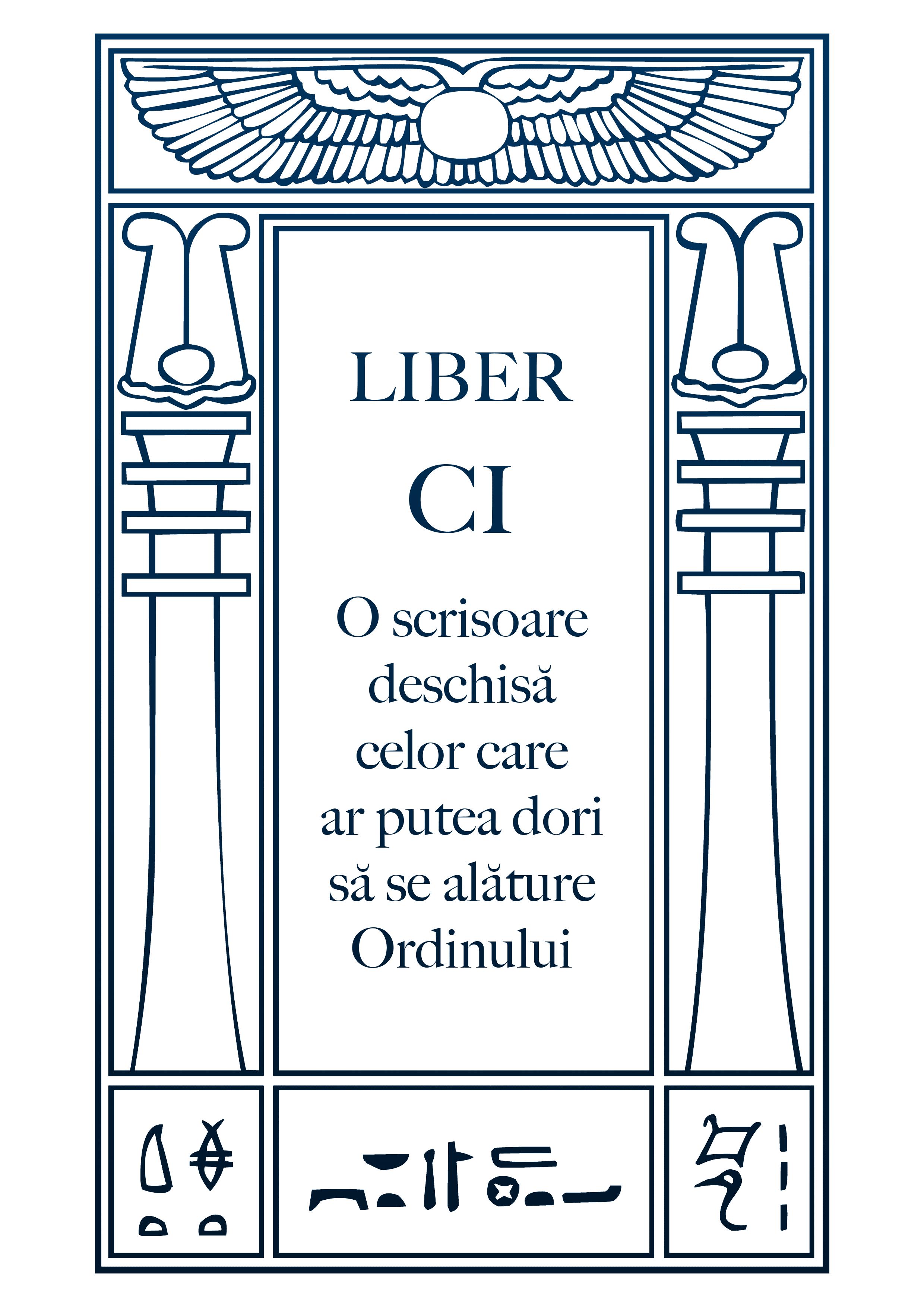 Liber CI – O scrisoare deschisă celor care ar putea dori să se alăture ordinului