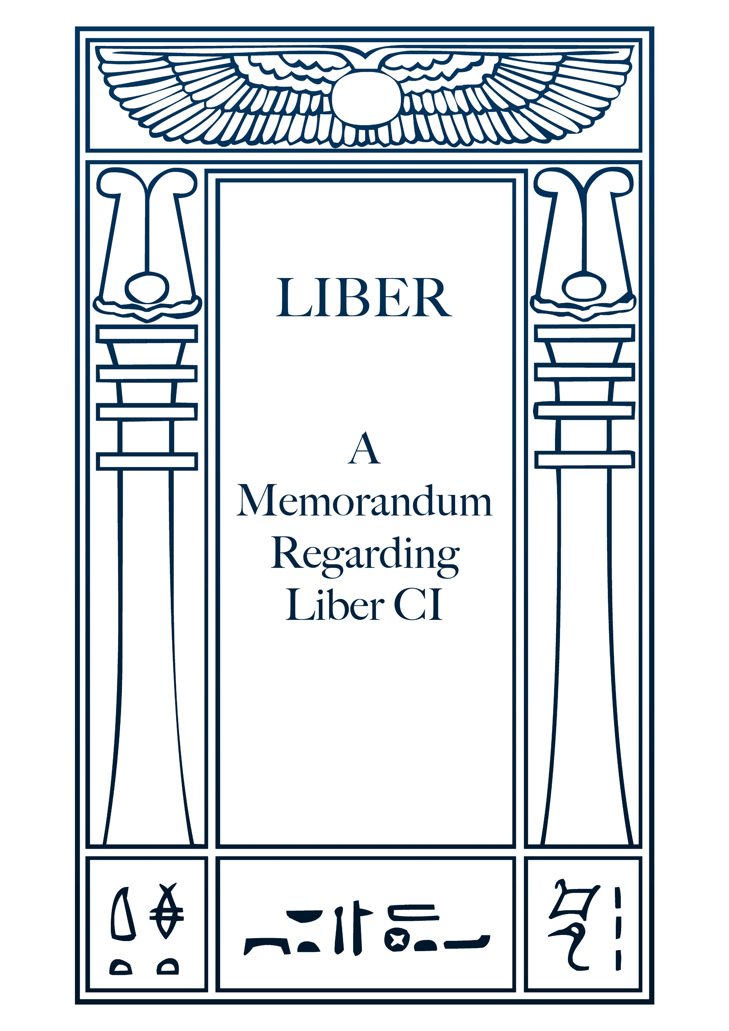 A Memorandum Regarding Liber CI