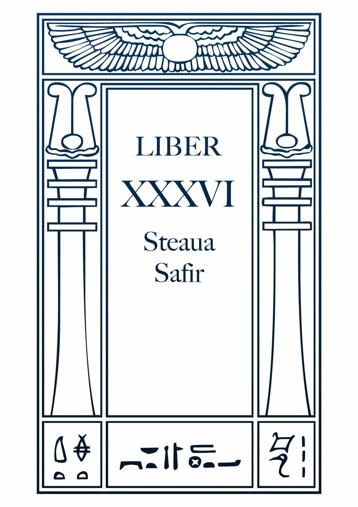 Liber XXXVI – Steaua Safir