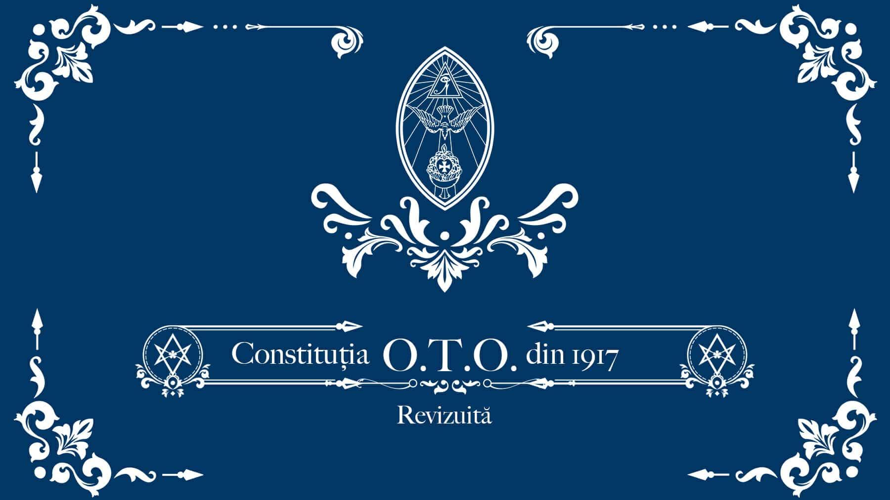 Constituția O.T.O. din 1917 Revizuită